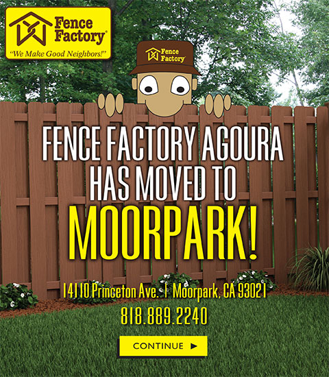 Fence Factory Agoura has Moved